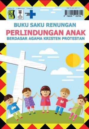PKPA dan BNKP Nias Terbitkan Buku Perlindungan Anak Berdasar Agama Kristen Protestan