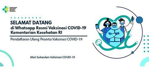 Kemkes Sediakan Layanan Registrasi Via Wa Bagi Penerima Vaksinasi COVID-19