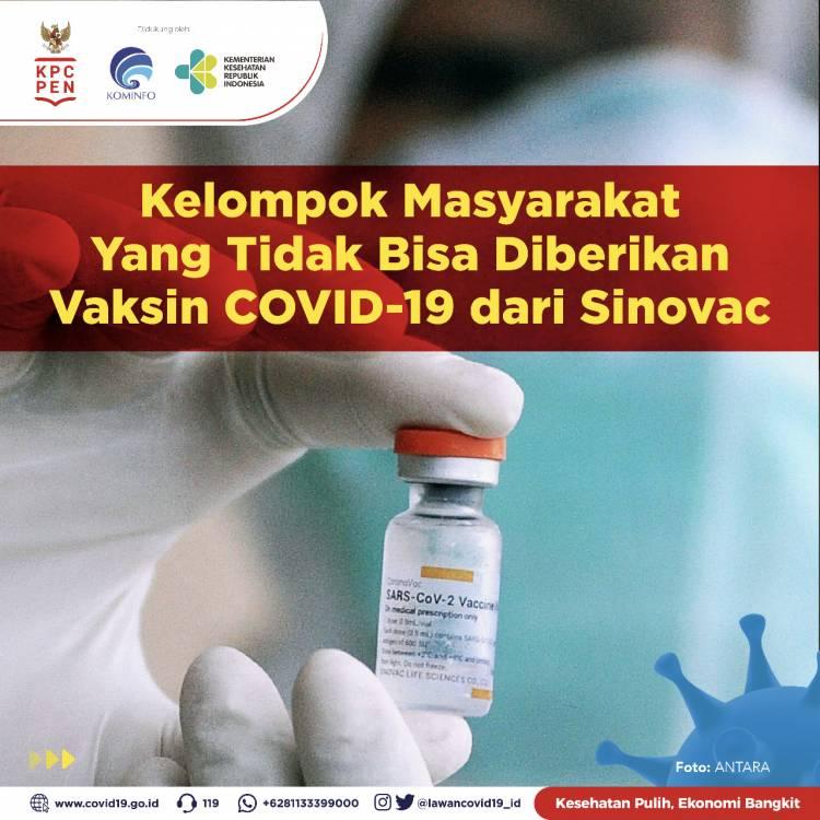 Inilah Kelompok Masyarakat yang Tidak Bisa Diberikan Vaksin COVID-19 Sinovac