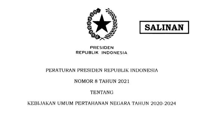 Presiden Jokowi Teken Perpres 8/2021 tentang Kebijakan Umum Pertahanan Negara Tahun 2020-2024