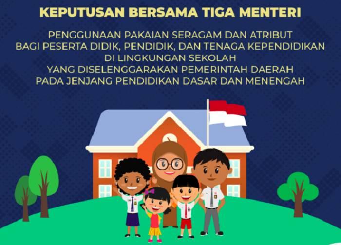 SKB 3 Menteri Terbitkan Putusan Pemerintah Mengenai Aturan Seragam dan Atribut di Lingkungan Sekolah
