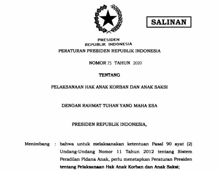 Presiden Terbitkan Perpres 75/2020 tentang Pelaksanaan Hak Anak Korban dan Anak Saksi