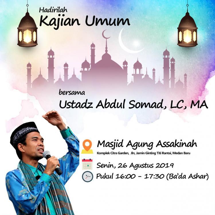 Petang Ini, Ustadz Abdul Somad Kajian Umum di Masjid Agung Assakinah Citra Garden