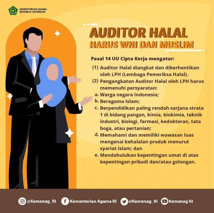 Kemenag Pastikan Pasal 14 No.33 Tentang JPH Tetap Ada dalam UU Cipta Kerja, Auditor Halal Harus WNI dan Muslim